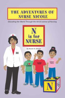 The Adventures of Nurse Nicole: N is for Nurse